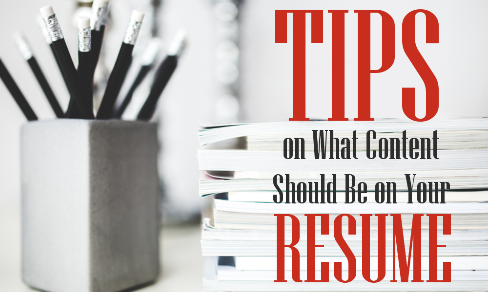 tips on what content should be on your resume ke solutions